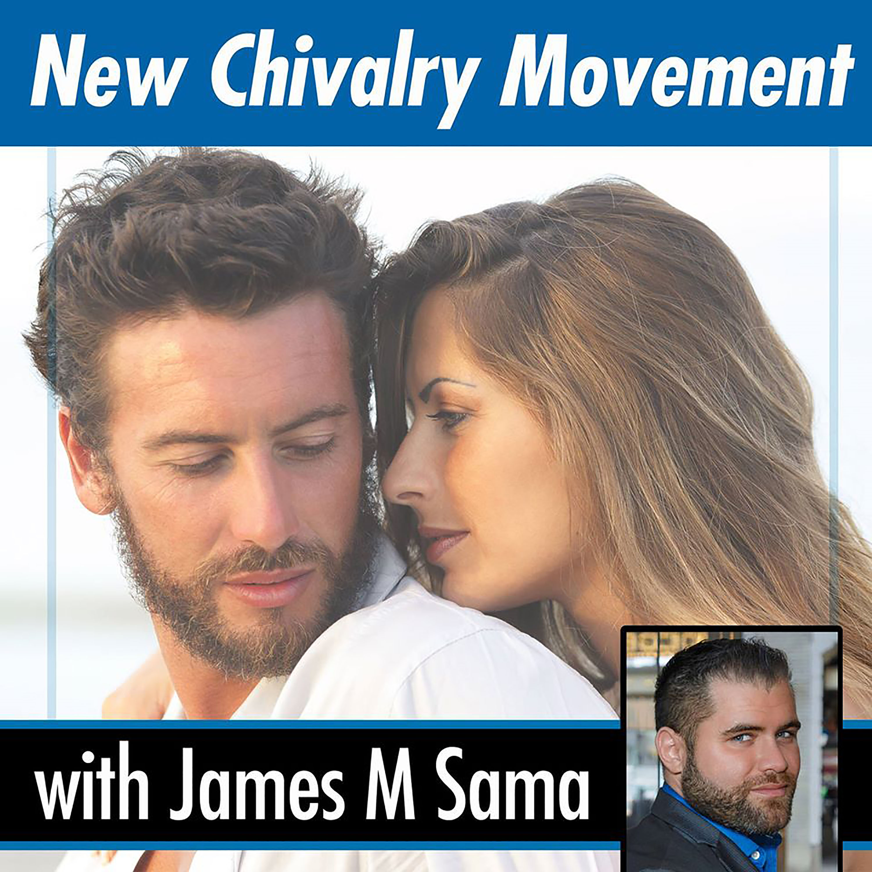 The New Chivalry Movement Podcast